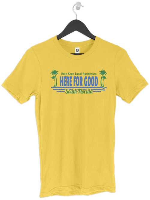 Here For Good South Florida T-Shirt
